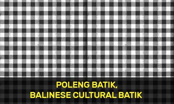Poleng Balinese Cultural Batik-
