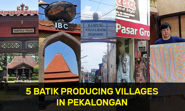 5 Batik Producing Villages in Pekalongan