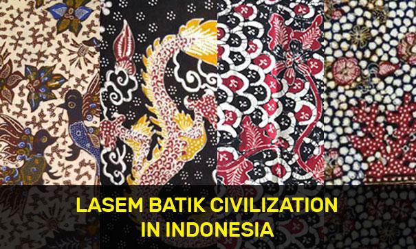 Lasem Batik Civilization in Indonesia